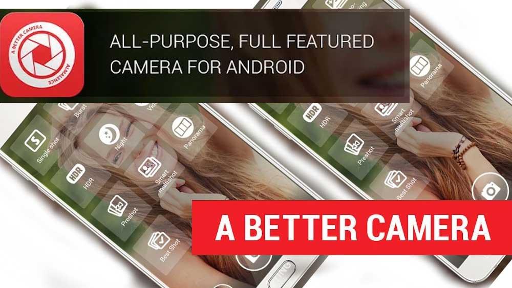 Better Camera App